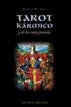tarot karmico y las vidas pasadas edain mccoy 9788497773799