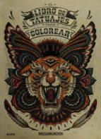 libro de tatuajes para colorear 9788498018899
