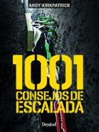 1001 consejos de escalada-andy kirkpatrick-9788498293999