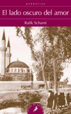 el lado oscuro del amor-rafik schami-9788498385199