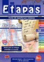 etapas 10 tareas. nivel b2.1.: libro del alumno+ ejercicios+ cd 9788498483499