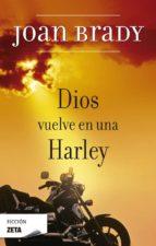 dios vuelve en una harley-joan brady-9788498721799