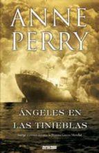 angeles en las tinieblas-anne perry-9788498724899