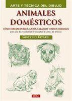 animales domesticos: arte y tecnica dibujo giovanni civardi 9788498742299