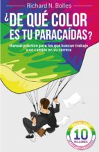 ¿de que color es tu paracaidas ? richard m. bolles 9788498752199