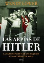 las arpias de hitler wendy lower 9788498925999
