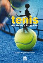 tenis aprender y progresar-ruben alejandro cohen-9788499102399