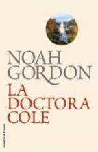 la doctora cole-noah gordon-9788499182599