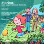 marina, una superheroina distinta-sergio martin-lourdes rius ortiz-9788499219899