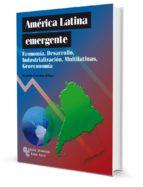 america latina emergente-ramon casilda bejar-9788499611099