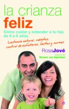 la crianza feliz (ebook)-rosa jove-9788499705699