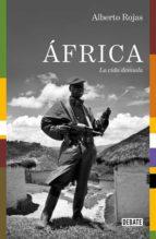áfrica (ebook) alberto rojas 9788499928999