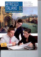 affresco italiano b2 + 2 cd-audio-maurizio trifone-9788800208499
