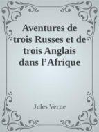 aventures de trois russes et de trois anglais dans l'afrique australe (ebook)-9788822819499