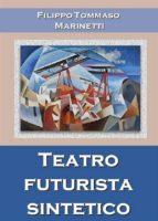 teatro futurista sintetico (ebook)-9788827823699