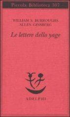 le lettere dello yage william s. burroughs allen ginsberg 9788845924699