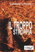 il troppo stroppia (ebook) 9788867826599
