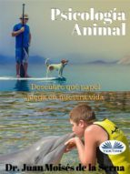 psicologia animal (ebook)-juan moisés de la serna-9788873044499