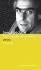 escritos para el psicoanalisis ii: diabluras (1955 1994) serge leclaire 9789505180899