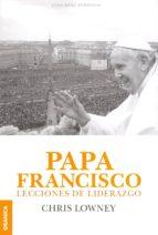 papa francisco lecciones de liderazgo-chris lowney-9789506418199