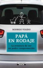 papá en rodaje (ebook)-rodrigo toledo-9789563476699