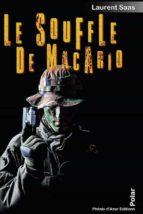 le souffle de macario (ebook) 9791094243299