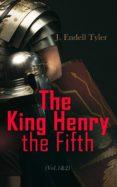 Descargas gratuitas de libros electrónicos en formato txt THE KING HENRY THE FIFTH (VOL.1&2)