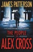 THE PEOPLE VS. ALEX CROSS (ALEX CROSS SERIE 23) - 9780316273909 - JAMES PATTERSON