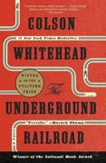 THE UNDERGROUND RAILROAD - 9780525435709 - COLSON WHITEHEAD