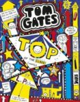 TOM GATES 9: TOP OF THE CLASS - 9781407148809 - LIZ PICHON