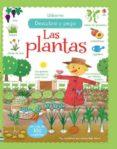 LAS PLANTAS DESCUBRO Y PEGO - 9781474908009 - FELICITY BROOKS