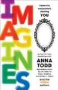 IMAGINES - 9781501130809 - ANNA TODD