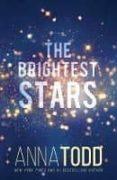 THE BRIGHTEST STARS - 9781732408609 - ANNA TODD