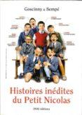 HISTOIRES INEDITES DU PETIT NICOLAS - 9782915732009 - RENE GOSCINNY