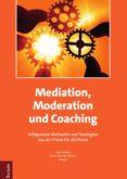 Descargas de libros de texto MEDIATION, MODERATION UND COACHING