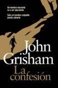 la confesión (ebook)-john grisham-9788401342509