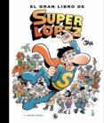 EL GRAN LIBRO DE SUPERLOPEZ - 9788402421609 - JAN