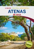 ATENAS DE CERCA 2016 (LONELY PLANET) (3ª ED.) - 9788408148609 - ALEXIS AVERBUCK