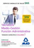 TÉCNICO/A MEDIO-GESTIÓN FUNCIÓN ADMINISTRATIVA DEL SAS OPCIÓN ADM INISTRACIÓN GENERAL - 9788414201909 - VV.AA.