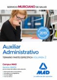 AUXILIAR ADMINISTRATIVO DEL SERVICIO MURCIANO DE SALUD. TEMARIO PARTE ESPECIFICA (VOL. 2) - 9788414224809 - VV.AA.