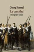 LA CANTIDAD: EN LOS GRUPOS SOCIALES - 9788415707509 - GEORG SIMMEL