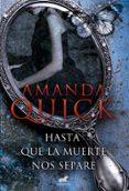 HASTA QUE LA MUERTE NOS SEPARE - 9788416076109 - AMANDA QUICK