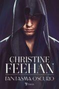 FANTASMA OSCURO - 9788416327409 - CHRISTINE FEEHAN