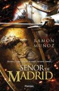 (PE) SEÑOR DE MADRID - 9788416331109 - RAMON MUÑOZ
