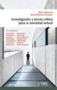 INVESTIGACION Y TEORIA CRITICA PARA LA SOCIEDAD ACTUAL - 9788416421909 - MAURO BASAURE