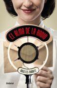 EL ALMA DE LA RADIO (EBOOK) - 9788416715909 - ANGELES DOÑATE