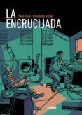 LA ENCRUCIJADA - 9788416880409 - PACO ROCA