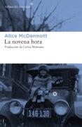 LA NOVENA HORA - 9788417007409 - ALICE MCDERMOTT