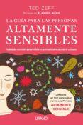 LA GUÍA PARA LAS PERSONAS ALTAMENTE SENSIBLES (EBOOK) - 9788417312909 - TED ZEFF