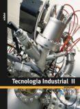 TECNOLOGIA INDUSTRIAL 2ON BATXILLERAT - 9788423695409 - VV.AA.